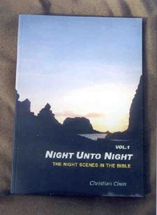Night Unto Night - Night Scenes in the Bible  Vol. 1